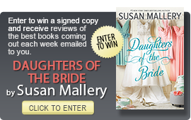 Click here to enter a giveaway for DAUGHTERS OF THE BRIDE by Susan Mallery