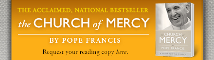Loyola Press: The Church of Mercy by Pope Francis