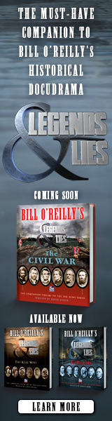 Henry Holt & Company: Legends & Lies by Bill O'Reilly