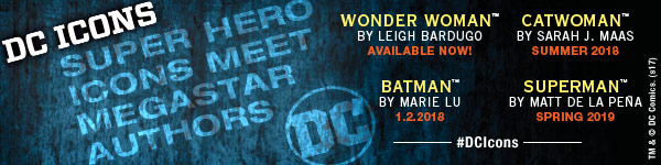 Random House Books for Young Readers: DC Icons - Super Hero Icons Meet Megastar Authors