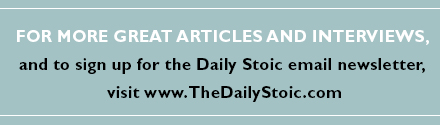 Sign up for the Daily Stoic email newsletter at www.TheDailyStoic.com