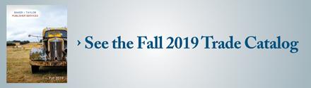 BTPS: See the Fall 2019 Trade Catalog>