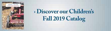 BTPS: Discover Our Children's Fall 2019 Catalog>