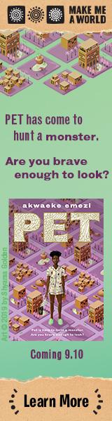 Make Me a World: Pet by Akwaeke Emezi