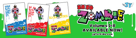 Jy: Zo Zo Zombie Volumes 1-8 Available Now!