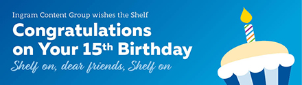 Ingram: Happy 15th Anniversary Shelf Awareness!