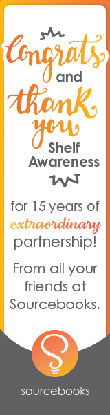 Sourcebooks: Congrats and thank you Shelf Awareness for 15 years of extraordinary partnership!