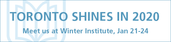 Toronto Shines in 2020 - Meet us at Winter Institute, Jan 21-24