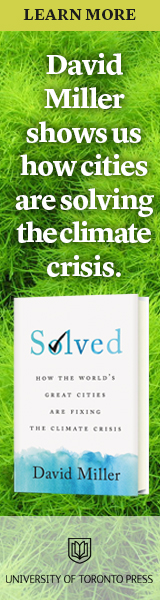 University of Toronto Press: Solved: How the World's Great Cities Are Fixing the Climate Crisis by David Miller