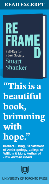 University of Toronto Press: Reframed: Self-Reg for a Just Society by Stuart Shanker