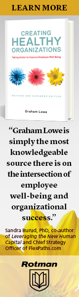 Rotman-UTP Publishing: Creating Healthy Organizations: Taking Action to Improve Employee Well-Being, Revised and Expanded Edition by Graham Lowe