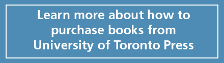 Learn more about how to purchase books from University of Toronto Press