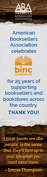 American Booksellers Association: ABA celebrates Binc for 25 years of supporting booksellers and bookstores across the country. Thank you!