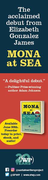 Santa Fe Writer's Project: Mona at Sea by Elizabeth Gonzalez James