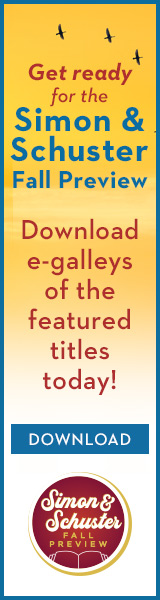 Simon & Schuster Fall Preview: Download e-galleys of the featured titles today!