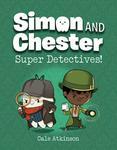 Simon & Chester: Super Detectives