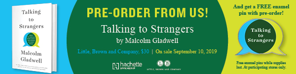 Little Brown and Company: Talking to Strangers by Malcolm Gladwell