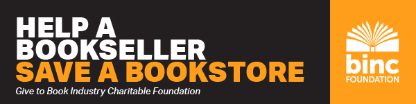 Binc Foundation: Help a Bookseller, Save a bookstore - Donate Today>