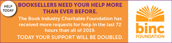 Binc Foundation: Booksellers need your help more than ever before - Today your support will be doubled - Help Today>