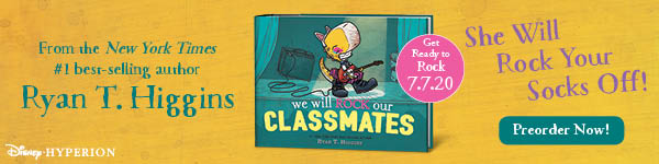 Disney-Hyperion: We Will Rock Our Classmates (Penelope #2) by Ryan T. Higgins