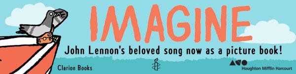 Clarion Books: Imagine by John Lennon, illustrated by Jean Jullien