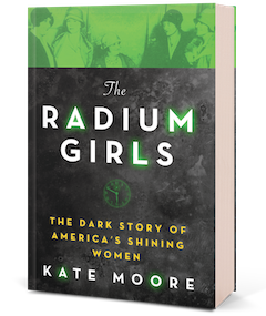 Sourcebooks: The Radium Girls by Kate Moore