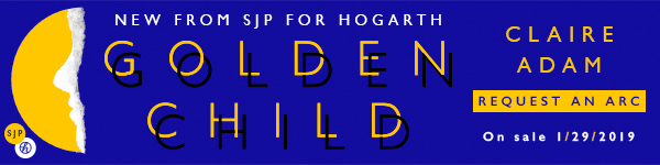 SJP for Hogarth: Golden Child by Claire Adam