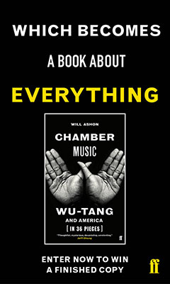 Faber Social: Chamber Music: Wu-Tang and America (in 36 Pieces) by Will Ashon