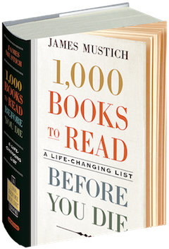 Workman Publishing: 1,000 Books to Read Before You Die: A Life-Changing List by James Mustich