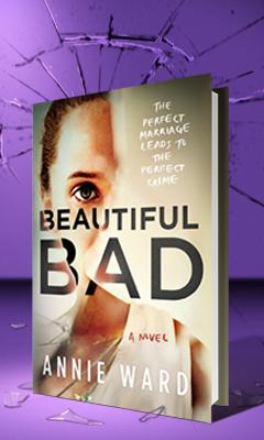 Park Row: Beautiful Bad by Annie Ward