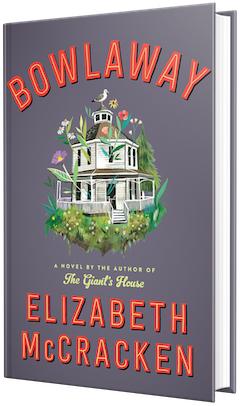 Ecco: Bowlaway by Elizabeth McCracken