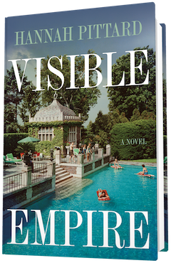 Houghton Mifflin: Visible Empire by Hannah Pittard