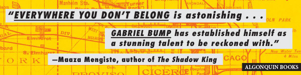 Algonquin Books: Everywhere You Don't Belong by Gabriel Bump