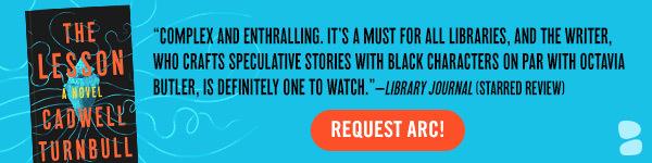 Blackstone Publishing: The Lesson by Cadwell Turnbull