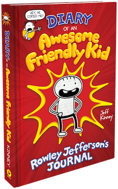 Amulet Books: Diary of An Awesome Friendly Kid: Rowley Jefferson's Journal by Jeff Kinney