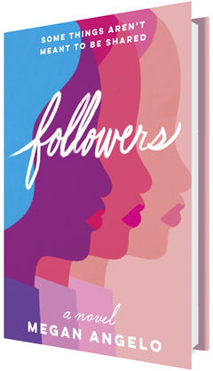 Graydon House: Followers by Megan Angelo