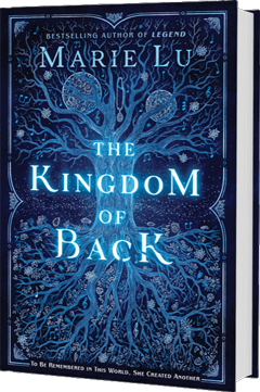 G.P. Putnam's Sons Books for Young Readers: The Kingdom of Back by Marie Lu
