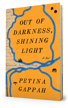 Scribner Book Company: Out of Darkness, Shining Light by Petina Gappah