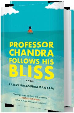Dial Press: Professor Chandra Follows His Bliss by Rajeev Balasubramanyam