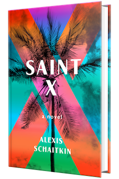 Celadon Books: Saint X by Alexis Schaitkin