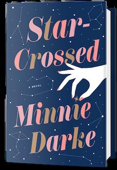 Crown Publishing Group: Star-Crossed by Minnie Darke