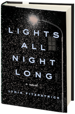 Penguin Press: Lights All Night Long by Lydia Fitzpatrick