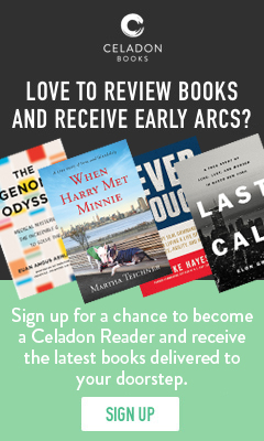 Celadon Books: Sign up for a chance to become a Celadon Reader!