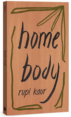 Andrews McMeel Publishing: Home Body by Rupi Kaur