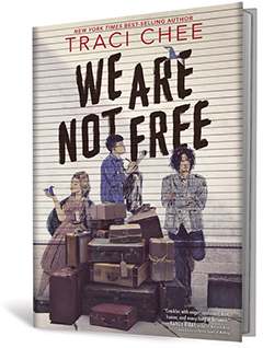 HMH Books for Young Readers: We Are Not Free by Traci Chee
