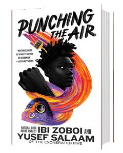 Balzer & Bray/Harperteen: Punching the Air by Ibi Zoboi and Yusef Salaam