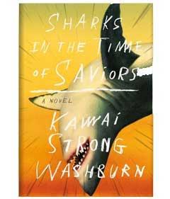 MCD: Sharks in the Time of Saviors By Kawai Strong Washburn