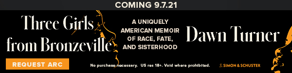 Simon & Schuster: Three Girls from Bronzeville: A Uniquely American Memoir of Race, Fate, and Sisterhood by Dawn Turner