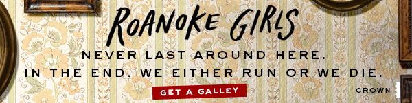 Crown Publishing Group: The Roanoke Girls by Amy Engel