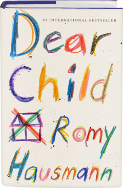 Flatiron Books: Dear Child by Romy Hausmann